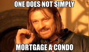 mortgage a condo
